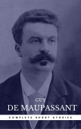 eBook: Guy de Maupassant: The Complete Short Stories (Book Center)