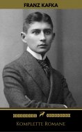 ebook: Franz Kafka: Komplette Romane (Golden Deer Classics)