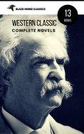 ebook: Mark Twain: The Complete Novels (Black Horse Classics)