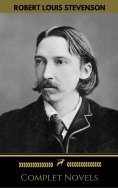 eBook: Robert Louis Stevenson: Complete Novels (Golden Deer Classics)