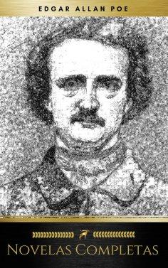 eBook: Edgar Allan Poe: Novelas Completas (Golden Deer Classics)