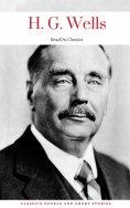 eBook: H. G. Wells: Classics Novels and Short Stories (ReadOn Classics)