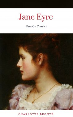 ebook: Charlotte Brontë: Jane Eyre (ReadOn Classics)