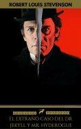 eBook: El extraño caso del Dr. Jekyll y Mr. Hyde (Golden Deer Classics)