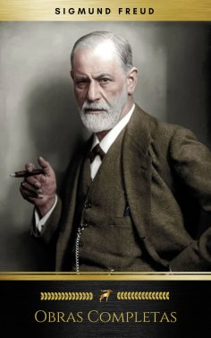 ebook: Sigmund Freud: Obras Completas (Golden Deer Classics)