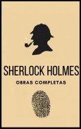 ebook: Sherlock Holmes (Obras completas)