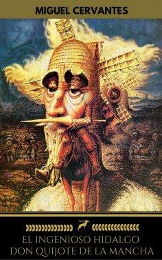 eBook: El ingenioso hidalgo Don Quijote de la Mancha (Golden Deer Classics)