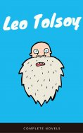 eBook: Leo Tolstoy: The Complete Novels and Novellas (EverGreen Classics)