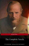 eBook: Fyodor Dostoyevsky: The Complete Novels (Eireann Press)