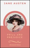 eBook: Pride and Prejudice (ArcadianPress Edition)