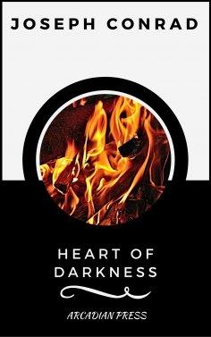 ebook: Heart of Darkness (ArcadianPress Edition)