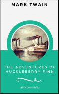 eBook: The Adventures of Huckleberry Finn  (ArcadianPress Edition)