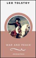 eBook: War and Peace (ArcadianPress Edition)
