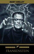 eBook: Frankenstein (Golden Deer Classics)