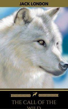 ebook: The Call of the Wild (Golden Deer Classics)