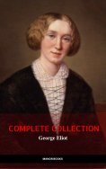eBook: George Eliot: The Complete Collection