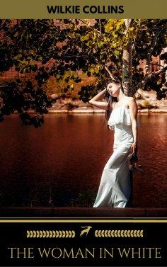 eBook: The Woman in White (Golden Deer Classics)