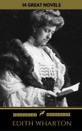 eBook: Edith Wharton: 14 Great Novels (Golden Deer Classics)