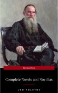 eBook: The Complete Novels of Leo Tolstoy in One Premium Edition