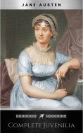 ebook: The Juvenilia of Jane Austen (Classic Books on Cassettes Collection) [UNABRIDGED]