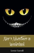 eBook: Alice's Adventures in Wonderland (150 Year Anniversary Edition)