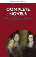 eBook: Brontë Sisters: Complete Novels (Lecture Club Classics)