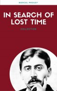 eBook: In Search Of Lost Time (All 7 Volumes) (Lecture Club Classics)