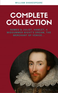 ebook: The Complete Works of William Shakespeare (37 plays, 160 sonnets and 5 Poetry Books With Active Tabl
