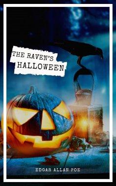 ebook: The Raven's Halloween: The Best Stories of Edgar Allan Poe