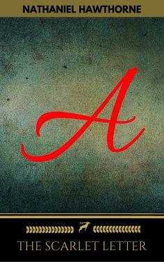 eBook: The Scarlet Letter (Golden Deer Classics)