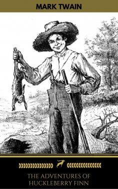 eBook: The Adventures of Huckleberry Finn  (Golden Deer Classics)