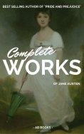 eBook: Jane Austen: Complete Works Of Jane Austen (AB Books)