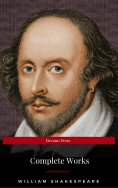 ebook: The Complete Works of William Shakespeare: Hamlet, Romeo and Juliet, Macbeth, Othello, The Tempest,