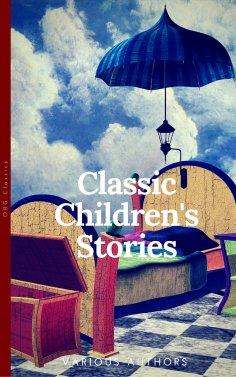 eBook: Classics Children's Stories Collection: Alice's Adventures in Wonderland, The Secret Garden, Black B