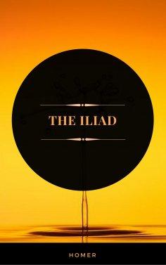 ebook: The Iliad (ArcadianPress Edition)