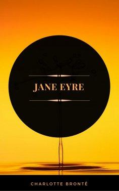 ebook: Jane Eyre (ArcadianPress Edition)