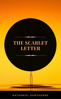 eBook: The Scarlet Letter (ArcadianPress Edition)
