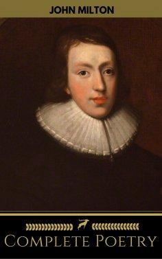 eBook: John Milton: Complete Poetry (Golden Deer Classics)