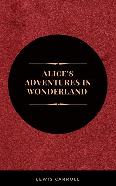 eBook: Alice's Adventures in Wonderland: And Other Stories (Leather-bound Classics)