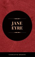 ebook: Jane Eyre: By Charlotte Brontë - Illustrated
