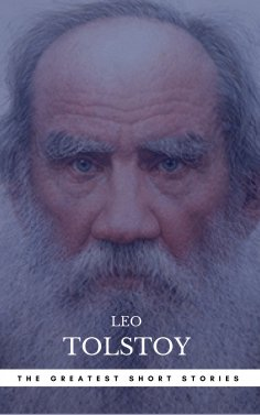 eBook: The Greatest Short Stories of Leo Tolstoy