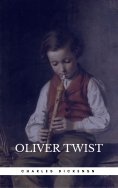 "eBook: OLIVER TWIST (Illustrated Edition): Including ""The Life of Charles Dickens"" & Criticism of the Work"