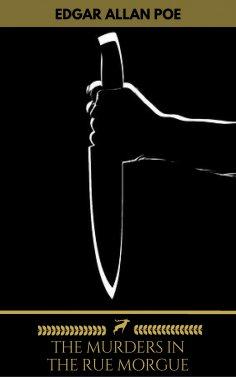 eBook: The Murders in the Rue Morgue (Golden Deer Classics)