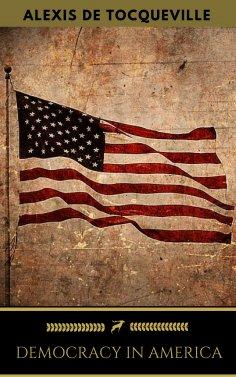 eBook: Democracy in America: Abridged Edition (Golden Deer Classics)