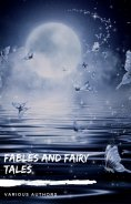 ebook: Fables and Fairy Tales: Aesop's Fables, Hans Christian Andersen's Fairy Tales, Grimm's Fairy Tales,