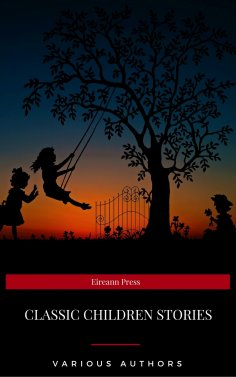 ebook: Children's Classics Collection (Eireann Press)