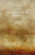 eBook: THE ILIAD and THE ODYSSEY (complete, unabridged, and in verse)