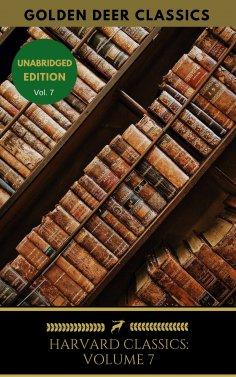 ebook: Harvard Classics Volume 7