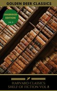 ebook: The Harvard Classics Shelf of Fiction Vol: 8