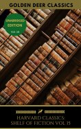 eBook: The Harvard Classics Shelf of Fiction Vol: 15